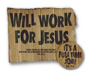 Work for Jesus Sign