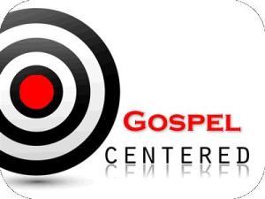 gospel centered